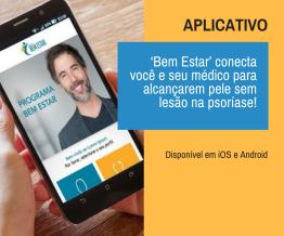 App 'Bem Estar' conecta você e seu médico para alcançarem pele sem lesão na psoríase!